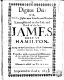 Pdf Digitus Dei: Or, God's Justice Upon Treachery and Treason; Exemplifyed in the Life and Death of the Late James Duke of Hamilton