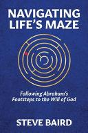 Navigating Life s Maze