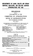 Departments of Labor  Health and Human Services  Education  and Related Agencies Appropriations for 1988