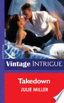 Takedown  Mills   Boon Intrigue   The Precinct  Book 6  Book