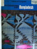 Accessions List Bangladesh