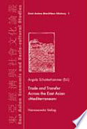 Trade and Transfer Across the East Asian