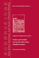 "Trade and Transfer Across the East Asian ""Mediterranean"""