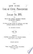 The New York Code of Civil Procedure as it is January 1st  1895
