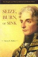 Seize  Burn  Or Sink