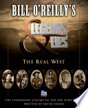Bill O Reilly s Legends and Lies  The Real West Book PDF