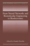 From Neural Networks and Biomolecular Engineering to Bioelectronics