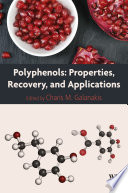 Polyphenols  Properties  Recovery  and Applications