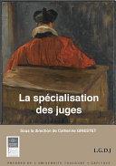 Pdf La spécialisation des juges Telecharger