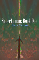 Superhuman: Book One