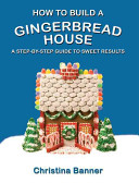 How To Build A Gingerbread House Book PDF