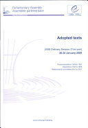 Parliamentary Assembly - Adopted Texts - 2009 Ordinary Session (First Part) 26-30 January 2009 (2009)