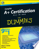 """CompTIA A+® Certification All-In-One For Dummies®"" by Glen E. Clarke, Edward Tetz"