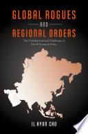 Global Rogues and Regional Orders