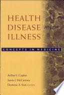 Health  Disease  and Illness