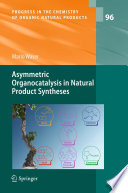 Asymmetric Organocatalysis in Natural Product Syntheses