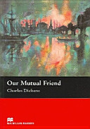 Books - Our Mutual Friend (Without Cd) | ISBN 9781405073295