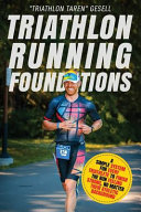 Triathlon Running Foundations  A Simple System for Every Triathlete to Finish the Run Feeling Strong  No Matter Their Athletic Background