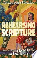 Rehearsing Scripture