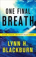 One Final Breath (Dive Team Investigations Book #3)