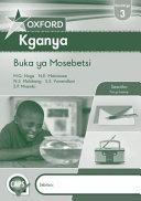 Books - Oxford Kganya Grade 3 Workbook (Sesotho) Oxford Kganya Kereiti Ya 3 Buka Ya Mosebetsi | ISBN 9780199052646