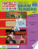 The World Almanac for Kids-Brain Teasers  : Animals, the U.S., Space, the Arts