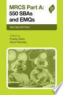 MRCS Part A: 550 SBAs and EMQs