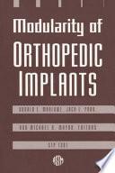 Modularity of Orthopedic Implants