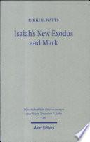 Isaiah S New Exodus And Mark