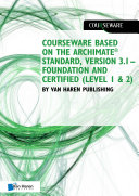 Courseware based on The Archimate   Standard  Version 3 1     Foundation and Certified  Level 1   2  by Van Haren Publishing 9789401806367