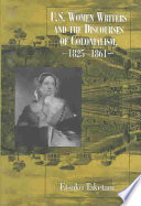 U.S. Women Writers and the Discourses of Colonialism, 1825-1861