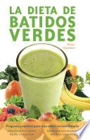 Dieta De Batidos Verdes Book PDF
