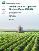 Pesticide Use in U S  Agriculture
