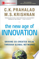 The New Age Of Innovation Driving Cocreated Value Through Global Networks