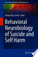Behavioral Neurobiology of Suicide and Self Harm Book