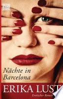 Nächte in Barcelona  : Erotischer Roman