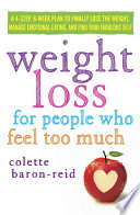 Weight Loss for People Who Feel Too Much Book PDF