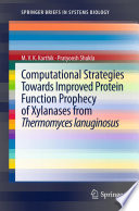 Computational Strategies Towards Improved Protein Function Prophecy of Xylanases from Thermomyces lanuginosus Book