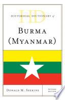 Historical Dictionary Of Burma Myanmar