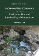 Production  Use  and Sustainability of Groundwater