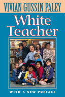 White Teacher, Second Edition, With a New Preface