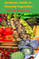 Gardeners Guide to Growing Vegetables Book
