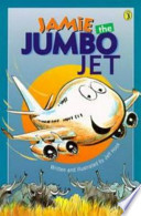 Jamie the Jumbo Jet