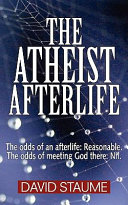 The Atheist Afterlife