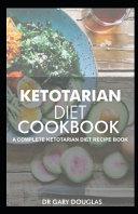 Ketotarian Diet Cookbook Book