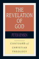 The Revelation of God (Contours of Christian Theology)