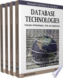"""Database Technologies: Concepts, Methodologies, Tools, and Applications: Concepts, Methodologies, Tools, and Applications"" by Erickson, John"