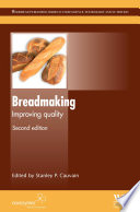 """Breadmaking: Improving Quality"" by S.P. Cauvain"