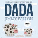 Your Baby s First Word Will Be Dada Book PDF