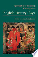 Approaches To Teaching Shakespeare S English History Plays
